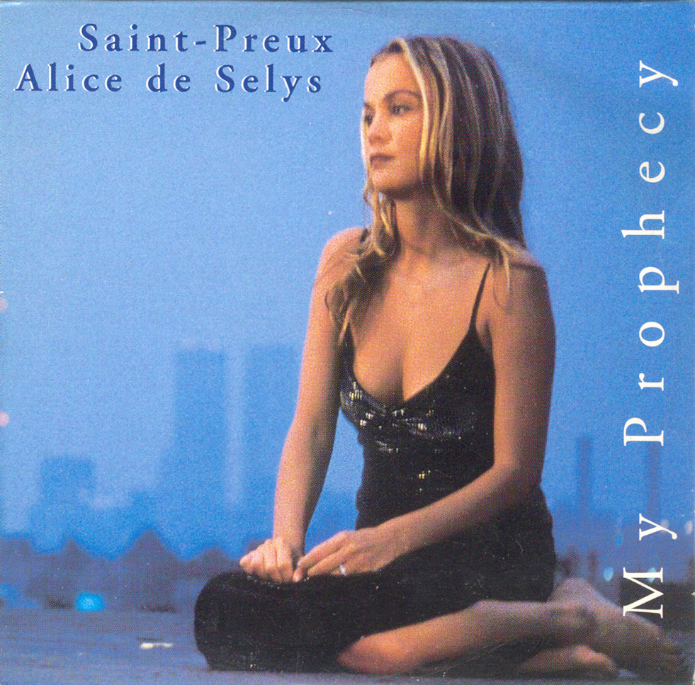 Alice de Selys - My Prophecy, 1998